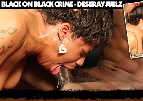 Deseray Juelz Destroyed On Black On Black Crime